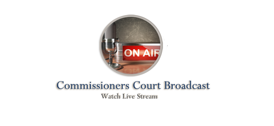 Watch Commissioners Court Live Link